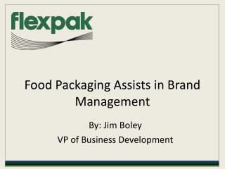 food packaging assists in brand management