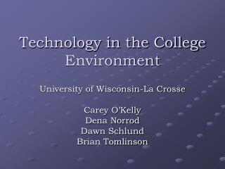 Technology in the College Environment