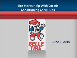 Tire Stores Help With Car Air Conditioning Check-Ups