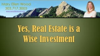 Real Estate is a Wise Investment