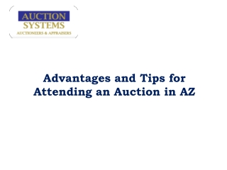 Advantages and Tips for Attending an Auction in AZ