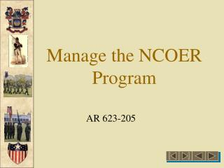 Manage the NCOER Program