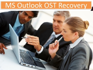 MS Outlook OST Recovery