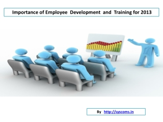 Employee Development and training Importance foir 2013