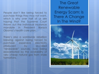 The Great Renewable Energy Scam: Is There A Change in the Wi