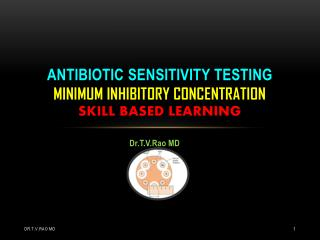 minimum inhibitory concentration, antibiotic sensitivity tes