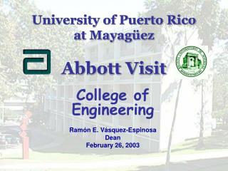 University of Puerto Rico  at Mayagüez Abbott Visit