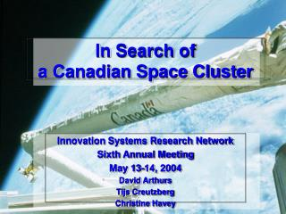 In Search of a Canadian Space Cluster