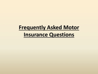 Frequently Asked Motor Insurance Questions