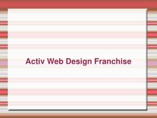 Activ Franchise   Activ Web Design Franchise