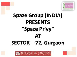 news@+91-9560092570: spaze launches spaze privy