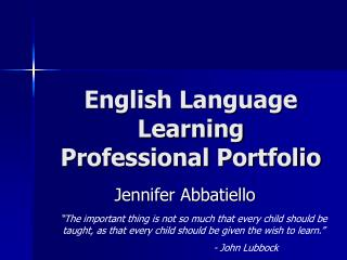 English Language Learning Professional Portfolio