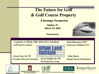 The Future for Golf  Golf Course Property