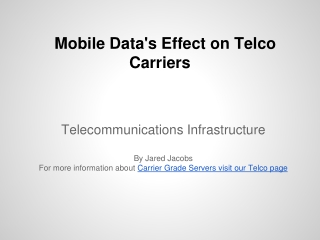 Data Growth and Telco Infrastructure