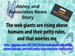Abney and Associates News Story: The web giants are rising a