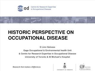 HISTORIC PERSPECTIVE ON OCCUPATIONAL DISEASE