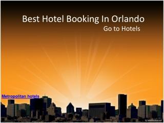 Metropolitan hotels