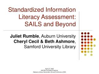 Standardized Information Literacy Assessment:  SAILS and Beyond