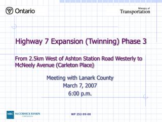 Highway 7 Expansion (Twinning) Phase 3