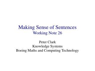 Making Sense of Sentences Working Note 26
