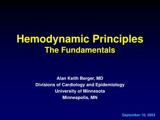 Hemodynamic Principles  The Fundamentals