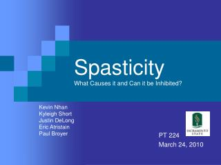 Spasticity What Causes it and Can it be Inhibited?