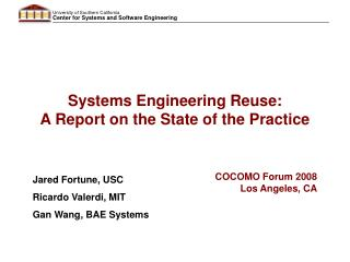 Systems Engineering Reuse:  A Report on the State of the Practice