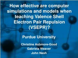 How effective are computer simulations and models when teaching Valence Shell Electron Pair Repulsion (VSEPR)?