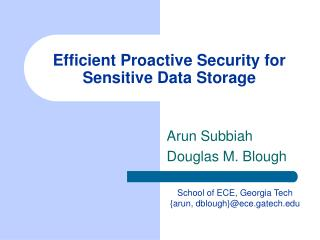 Efficient Proactive Security for Sensitive Data Storage