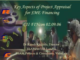 Key Aspects of Project Appraisal for SME Financing CII FINcon 02.09.06