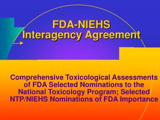FDA-NIEHS Interagency Agreement