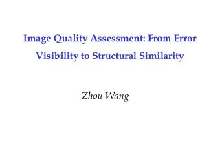 Image Quality Assessment: From Error Visibility to Structural Similarity