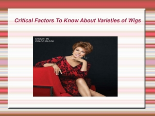 Critical Factors To Know About Varieties of Wigs