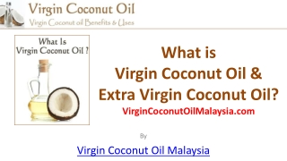 Virgin Coconut Oil Beginners Overview