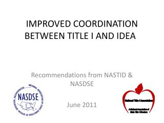 IMPROVED COORDINATION BETWEEN TITLE I AND IDEA