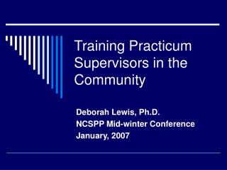 Training Practicum Supervisors in the Community