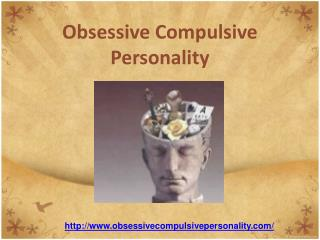 the truth about obsessive compulsive personality