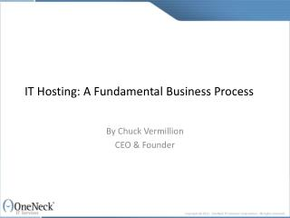 it hosting: a fundamental business process