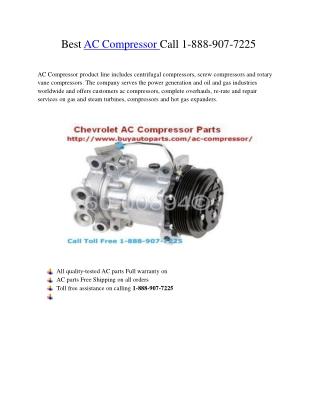 Best AC Compressor Call 1-888-907-7225