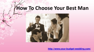 how to choose your best man