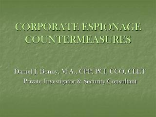 CORPORATE ESPIONAGE COUNTERMEASURES