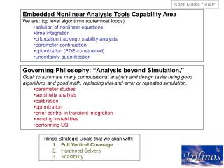 Embedded Nonlinear Analysis Tools Capability Area We are: top level algorithms outermost loops  solution of nonlinear eq