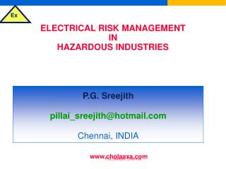 ELECTRICAL RISK MANAGEMENT IN HAZARDOUS INDUSTRIES & SELECTION OF ELECTRICAL EQUIPMENT FOR FLAMMABLE ATMOSPHERES