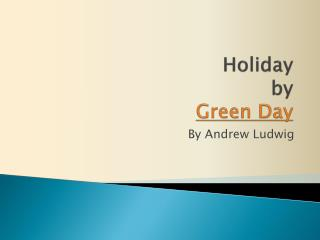 Holiday  by Green Day