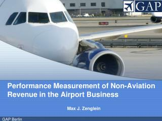 Performance Measurement of Non-Aviation 	Revenue in the Airport Business
