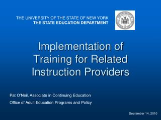 Implementation of Training for Related Instruction Providers