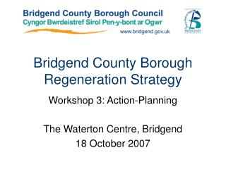 Bridgend County Borough Regeneration Strategy