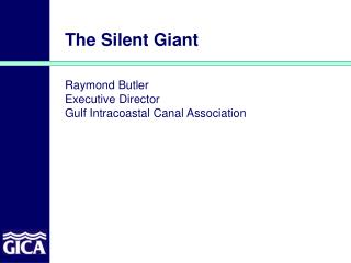 The Silent Giant