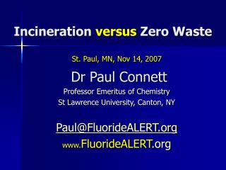 Incineration  versus  Zero Waste