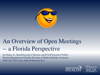 An Overview of Open Meetings -- a Florida Perspective